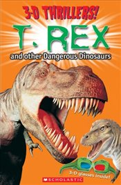 T. Rex and Other Dangerous Dinosaurs [With 3-D Glasses] (3-D Thrillers) - Amery, Heather