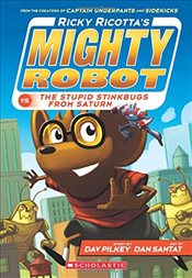 Ricky Ricottas Mighty Robot vs. the Stupid Stinkbugs from Saturn (Book 6) - Pilkey, Dav