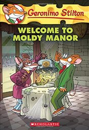 Geronimo Stilton #59: Welcome to Moldy Manor - Stilton, Geronimo