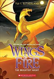 Wings of Fire Book Five: The Brightest Night - Sutherland, Tui T.