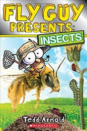 Fly Guy Presents: Insects - Arnold, Tedd