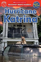 Scholastic Discover More Reader Level 2: Hurricane Katrina - Tuchman, Gail