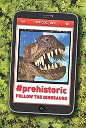 #Prehistoric: Follow the Dinosaurs - Owen, John Bailey