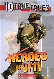 10 True Tales: Heroes of 9/11 (Ten True Tales) - Zullo, Allan