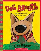 Dog Breath (Scholastic Bookshelf: Humor) - Pilkey, Dav