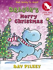 Dragons Merry Christmas (Little Red Robin) - Pilkey, Dav
