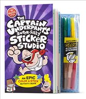 Captain Underpants Super-Silly Sticker Studio (Klutz) - Pilkey, Dav