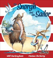 Snorgh and the Sailor - Buckingham, Will