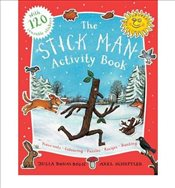 TheStick Man Activity Book [Paperback] by Donaldson, Julia ( Author ) - Donaldson, Julia