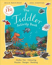 Tiddler Activity Book - Donaldson, Julia