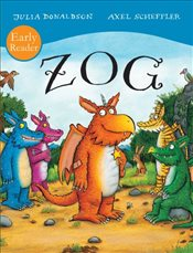 ZOG : Early Reader - Donaldson, Julia