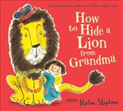 How to Hide a Lion from Grandma - Stephens, Helen