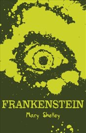 Frankenstein (Scholastic Classics) - Shelley, Mary