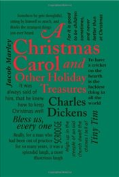 Christmas Carol and Other Holiday Treasures  - Dickens, Charles