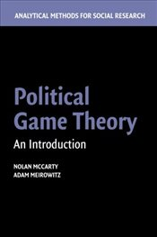 Political Game Theory: An Introduction - McCarty, Nolan