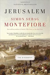 Jerusalem: The Biography - Montefiore, Simon Sebag