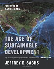 Age of Sustainable Development - Sachs, Jeffrey D.