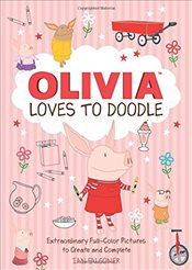 Olivia Loves to Doodle: Extraordinary Full-Color Pictures to Create and Complete -
