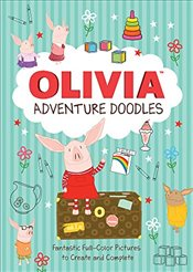 Olivias Adventure Doodles: Fantastic Full-Color Pictures to Create and Complete -