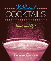 X-Rated Cocktails (Mini Kit) - Amann, Kirsten