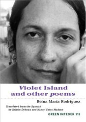 Violet Island and Other Poems (Green Integer Books) - Rodriguez, Reina Maria