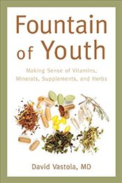 Fountain of Youth : Nutritional Therapies - Vastola, David