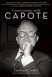 Conversations with Capote - GROBEL, LAWRENCE