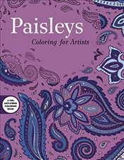 Paisleys: Coloring for Artists - Skyhorse Publishing