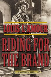 Riding for the Brand: A Western Trio -