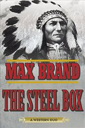 Steel Box: A Western Duo - Brand, Max