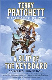 Slip of the Keyboard : Collected Nonfiction - Pratchett, Terry