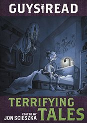 Guys Read: Terrifying Tales - Scieszka, Jon