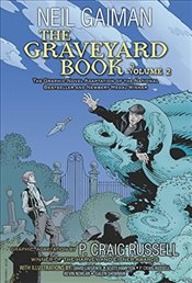 Graveyard Book Graphic Novel : Volume 2 - Gaiman, Neil