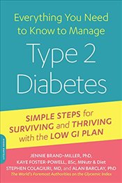 Managing Type 2 Diabetes with the Low GI Diet (Everything You Need to Know) - Brand-Miller, Jennie