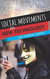 Social Movements and New Technologies - Carty, Victoria