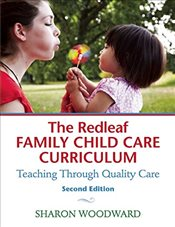 Redleaf Family Child Care Curriculum : Teaching Through Quality Care - Woodward, Sharon