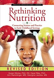 Rethinking Nutrition : Connecting Science and Practice in Early Childhood Settings - Nitzke, Susan