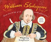 William Shakespeare: Scenes from the life of the worlds greatest writer - Manning, Mick