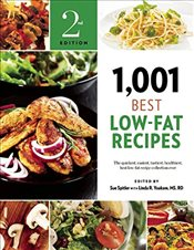 1001 Best Low-Fat Recipes : The Quickest, Easiest, Tastiest, Healthiest, Best Low-Fat Recipe Collect - Spitler, Sue