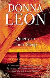 Quietly in Their Sleep : Commissario Guido Brunetti Mystery 6 - Leon, Donna