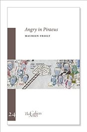 Angry in Piraeus - Freely, Maureen