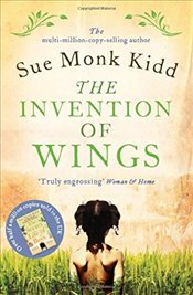 Invention of Wings - Kidd, Sue Monk