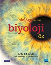 Biyoloji : Öz - Biology : The Core - Simon, Eric J.