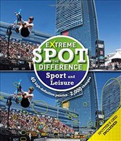 Extreme Spot the Difference : Sport and Leisure - Dedopulos, Tim