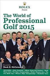 Rolex Presents the World of Professional Golf 2015 - IMG/Rolex,