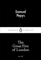 Great Fire of London : Little Black Classics No.47 - Pepys, Samuel