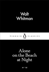 On the Beach at Night Alone : Little Black Classics No.10 - Whitman, Walt