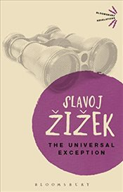 Universal Exception (Bloomsbury Revelations) - Zizek, Slavoj