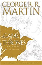 Game of Thrones : The Graphic Novel Volume Four - Martin, George R. R.