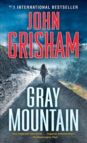 Gray Mountain - Grisham, John